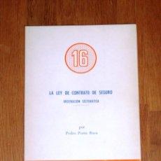 Libros de segunda mano: LA LEY DEL CONTRATO DE SEGURO : ORDENACIÓN SISTEMÁTICA / POR PEDRO PORTA ROCA. Lote 218835678