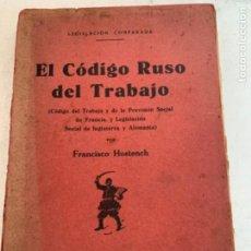 Libros de segunda mano: EL CÓDIGO RUSO DEL TRABAJO. Lote 219302467