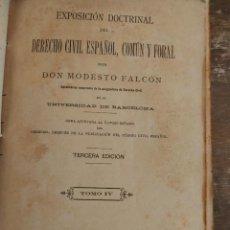 Libros de segunda mano: EXPOSICIÓN DOCTRINAL DEL DERECHO CIVIL ESPAÑOL, COMUN Y FORAL PYMY 44. Lote 219307855