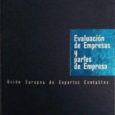 Libros de segunda mano: EVALUACIÓN DE EMPRESAS Y PARTES DE EMPRESA. DEUSTO, 1962. (UNIÓN EUROPEA DE LOS EXPERTOS CONTABLES). Lote 219340180