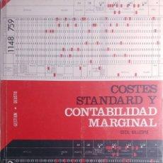 Libros de segunda mano: COSTES STANDERD Y CONTABILIDAD MARGINAL / CECIL GILLESPIE. BILBAO : EDICIONES DEUSTO, 1964.. Lote 219914240