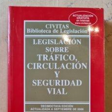 Libros de segunda mano: LEGISLACION SOBRE TRAFICO, CIRCULACIÓN Y SEGURIDAD VIAL. AÑO 2000. Lote 220229117