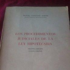 Libros de segunda mano: LOS PROCEDIMIENTOS JUDICIALES DE LA LEY HIPOTECARIA. Lote 220456048