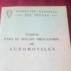 Libros de segunda mano: TARIFAS PARA EL SEGURO OBLIGATORIO DE AUTOMÓVILES. Lote 220458322