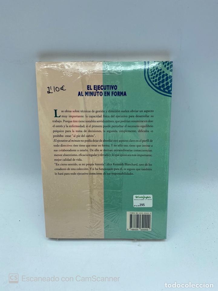 Libros de segunda mano: EL EJECUTIVO AL MINUTO EN FORMA. KENNETH BLANCHARD. EDITORIAL GRIJALBO. NUEVO. PRECINTADO. - Foto 3 - 220458365