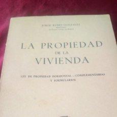 Libros de segunda mano: LA PROPIEDAD DE LA VIVIENDA. Lote 220461813