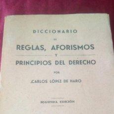 Libros de segunda mano: REGLAS, AFORISMOS Y PRINCIPIOS DEL DERECHO. Lote 220469837