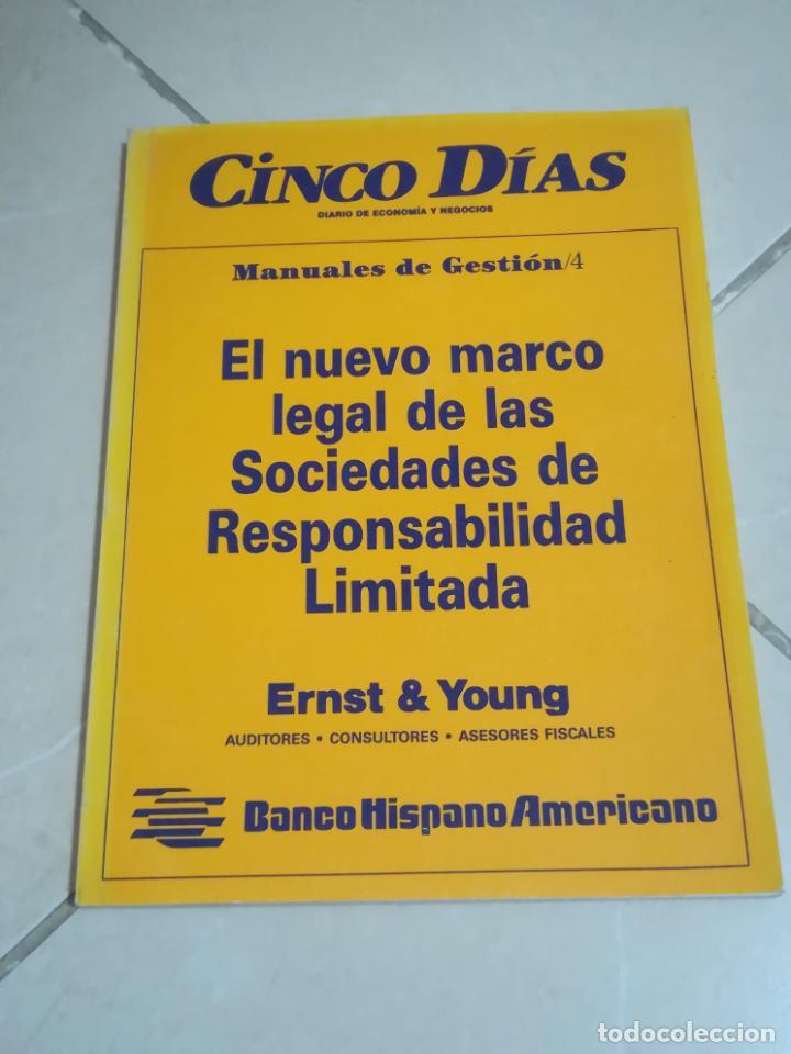 EL NUEVO MARCO LEGAL DE LAS SOCIEDADES DE RESPONSABILIDAD LIMITADA. ERNST & YOUNG. 1990 (Libros de Segunda Mano - Ciencias, Manuales y Oficios - Derecho, Economía y Comercio)