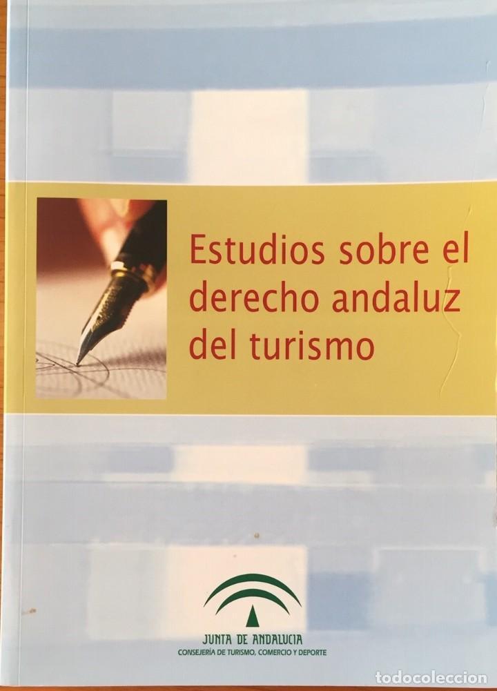 DERECHO Y TURISMO ANDALUZ (Libros de Segunda Mano - Ciencias, Manuales y Oficios - Derecho, Economía y Comercio)