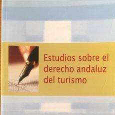 Libros de segunda mano: DERECHO Y TURISMO ANDALUZ. Lote 220868848