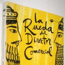 Libros de segunda mano: LA RUEDA DEL DIRECTOR COMERCIAL - FREDERIC MARTRAT SANFELIU Y OTROS. Lote 221574402