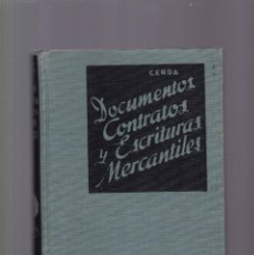 Libros de segunda mano: DOCUMENTOS, CONTRATOS Y ESCRITURAS MERCANTILES - BALDOMERO CERDÁ - JOSÉ MONTESÓ, EDITOR 1958. Lote 221668380