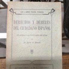 Libros de segunda mano: DERECHOS Y DEBERES DEL CIUDADANO ESPAÑOL CON RESPECTO A LAS INSTITUCIONES DEL ESTADO.. Lote 221751866