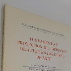 Libros de segunda mano: FUNDAMENTO Y PROTECCIÓN DE AUTOR EN LAS OBRAS DE ARTE DIEGO ESPÍN EDITORIAL: DEDICADO POR EL AUTOR. Lote 222145103