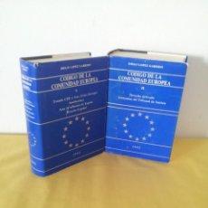 Libros de segunda mano: DIEGO LOPEZ GARRIDO - CODIGO DE LA COMUNIDAD EUROPEA (2 TOMOS) - 1992. Lote 222474898