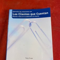 Libros de segunda mano: LOS CLIENTES QUE CUENTAN. Lote 222631161