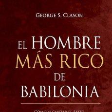 Libros de segunda mano: EL HOMBRE MÁS RICO DE BABILONIA. Lote 222788530