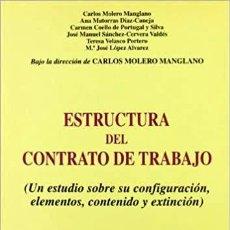 Libros de segunda mano: ESTRUCTURA DEL CONTRATO DE TRABAJO - VV.AA.. Lote 222790915