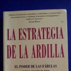Libros de segunda mano: LA ESTRATEGIA DE LA ARDILLA. STEPHEN DENNING. EDIT.: EMPRESA ACTIVA.. Lote 222791651
