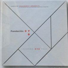 Libros de segunda mano: FUNDACIÓN CYD. INFORME 2005. LA CONTRIBUCIÓN DE LAS UNIVERSIDADES ESPAÑOLAS AL DESARROLLO. Lote 222797438