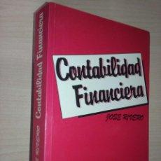Libros de segunda mano: CONTABILIDAD FINANCIERA - DR. JOSE RIVERO ROMERO. Lote 222893362