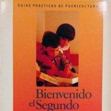 Libros de segunda mano: BIENVENIDO EL SEGUNDO HIJO / VICKI LANSKY. 1ª ED. CEAC, 1986. (GUÍAS PRÁCTICAS DE PUERICULTURA).. Lote 222939816