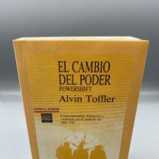 Livres d'occasion: EL CAMBIO DEL PODER. POWERSHIFT. ALVIN TOFFLER. PLAZA & JANES EDITORES. 1ª EDICION. BARCELONA, 1990. Lote 223609938