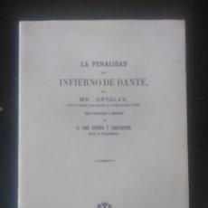 Libros de segunda mano: MR. ORTOLAN. LA PENALIDAD DEL INFIERNO DE DANTE. FACSÍMIL.. Lote 224571433
