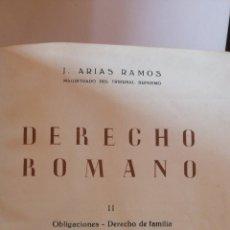Libros de segunda mano: DERECHO ROMANO. II. OBLIGACIONES. FAMILIA. SUCESIONES. J. ARIAS RAMOS. J. A. ARIAS BONET EDITORIAL R. Lote 225975433