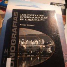 Libros de segunda mano: LOS CONTRATOS INTERNACIONALES DE TIMESHARING.. MONOGRÁFICAS. Lote 227671440