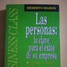 Libros de segunda mano: LAS PERSONAS : LA CLAVE PARA EL EXITO DE SU EMPRESA. HEBERTO MAHON. JAVIER VERGARA. 1992.. Lote 227772895