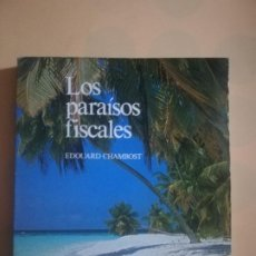 Libros de segunda mano: LOS PARAISOS FISCALES. EDOUARD CHAMBIOST. JOSE MANUEL RODRIGUEZ RANERO. EDICIONES PIRAMIDE. 1978.. Lote 228214275