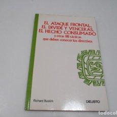 Libros de segunda mano: RICHARD BUSKIRK EL ATAQUE FRONTAL, EL DIVIDE Y VENCERÁS, EL HECHO CONSUMADO Q4242T. Lote 228430030