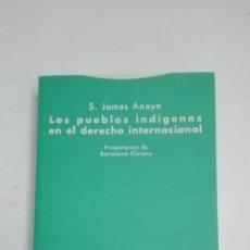 Libros de segunda mano: LOS PUEBLOS INDIGENAS EN EL DERECHO INTERNACIONAL. S. JAMES ANAYA. Lote 228865165