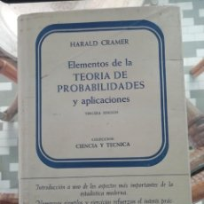 Libros de segunda mano: TEORÍA DE PROBABILIDADES Y APLICACIONES DE HARALD CRAMER, TAPAS DURAS. Lote 229899310