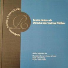 Libros de segunda mano: TEXTOS BÁSICOS DE DERECHO INTERNACIONAL PÚBLICO -- MAXIMILIANO BERNAD Y OTROS. Lote 232332650