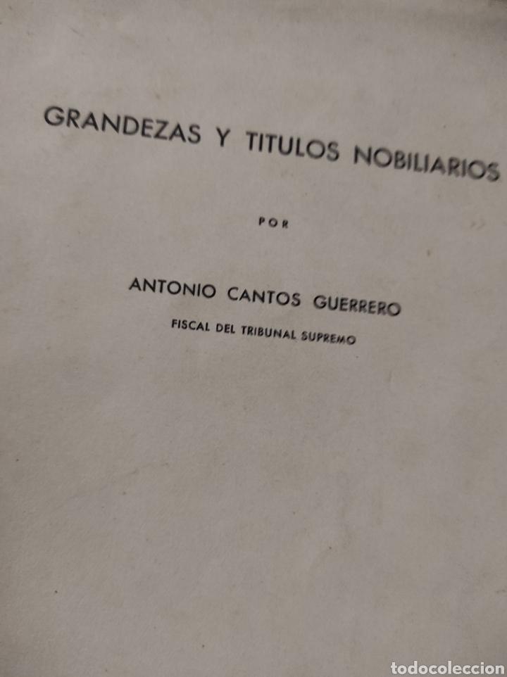 Libros de segunda mano: grandezas y titulos nobiliarios, por Antonio Cantos Guerrero. 1959 - Foto 2 - 232768992