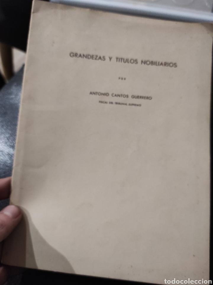 GRANDEZAS Y TITULOS NOBILIARIOS, POR ANTONIO CANTOS GUERRERO. 1959 (Libros de Segunda Mano - Ciencias, Manuales y Oficios - Derecho, Economía y Comercio)