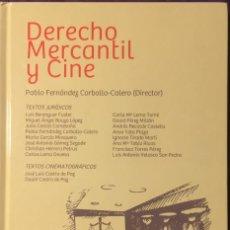 Libros de segunda mano: DERECHO MERCANTIL Y CINE. PABLO FERNÁNDEZ CARBALLO CALERO DIRECTOR.. Lote 233236770