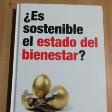 Libros de segunda mano: ¿ES SOSTENIBLE EL ESTADO DEL BIENESTAR? (RBA). Lote 233612130