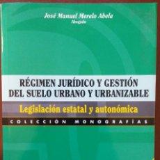 Libros de segunda mano: SUELO URBANO Y URBANIZABLE LEGISLACIÓN ESTATAL Y AUTONÓMICA – JOSÉ MANUEL MERELO (CISS PRAXIS, 2000). Lote 235327710