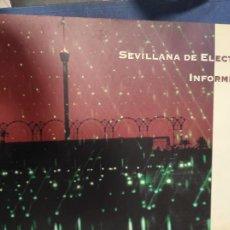 Libros de segunda mano: SEVILLANA DE ELECTRICIDAD INFORME ANUAL 1991. Lote 235487280