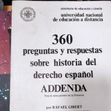 Libros de segunda mano: 360 PREGUNTAS Y RESPUESTAS SOBRE HISTORIA DEL DERECHO ESPAÑOL ADDENDA, PARA EL CURSO PRIMERO EN LA D. Lote 235487860