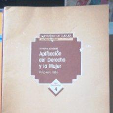 Libros de segunda mano: APLICACION DEL DERECHO Y LA MUJER. 1984 MINISTERIO DE CULTURA. INSTITUTO DE LA MUJUER FOLIO 75 PP.. Lote 235564700