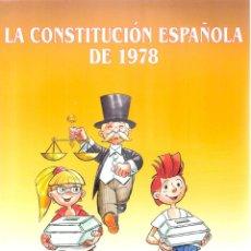 Libros de segunda mano: LA CONSTIITUCIÓN ESPAÑOLA DE 1978- EN COMIC- - AYUNTAMIENTO DE GETAFE. Lote 235667860