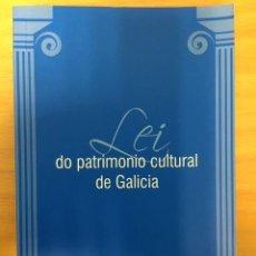 Libros de segunda mano: LEI DO PATRIMONIO CULTURAL DE GALICIA. XUNTA DE GALICIA 2016. Lote 235679950