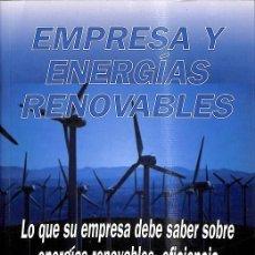 Libros de segunda mano: EMPRESA Y ENERGÍAS RENOVABLES. Lote 235686975