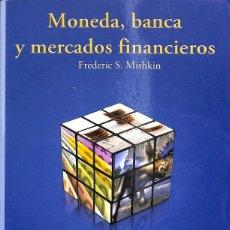 Libros de segunda mano: MONEDA, BANCA Y MERCADOS FINANCIEROS. Lote 235687035