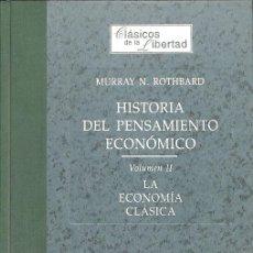 Libros de segunda mano: HISTORIA DEL PENSAMIENTO ECONÓMICO 2 LA ECONOMÍA CLÁSICA. Lote 235687230