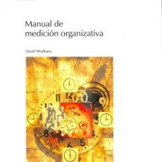 Libros de segunda mano: MANUAL DE MEDICIÓN ORGANIZATIVA. Lote 235687465